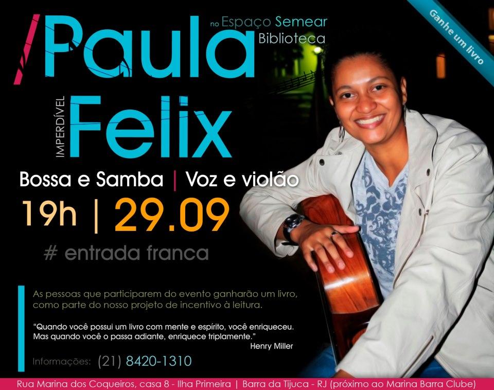 Paula Felix se apresenta no Espaço Semear