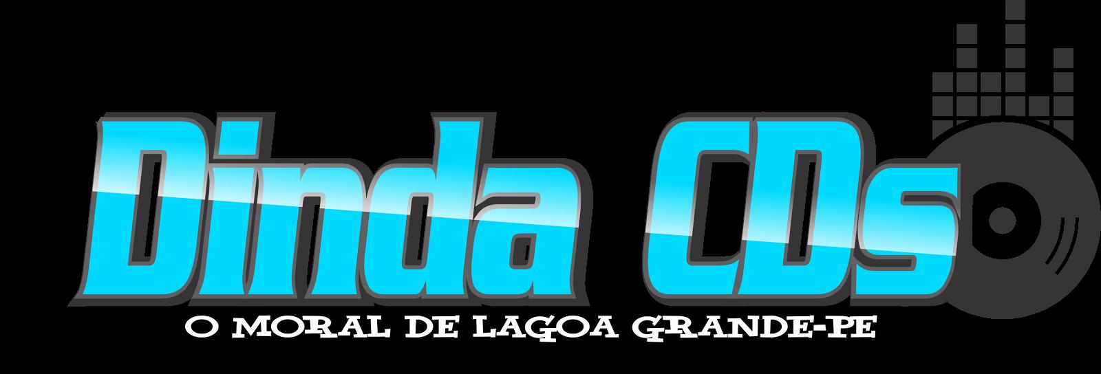 DINDA CDS O MORAL DE LAGOA GRANDE- PE