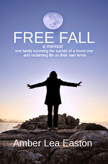 Free Fall  a memoir of a family surviving the suicide of a loved one and reclaiming life on their own terms
