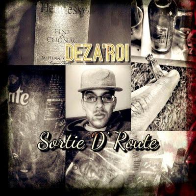 Deza'Roi - Sortie D'Route (2015)