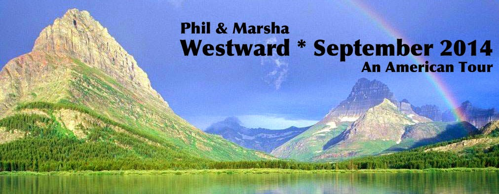 Phil & Marsha Go Westward