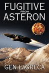 """Fugitive from Asteron"" by Gen LaGreca"