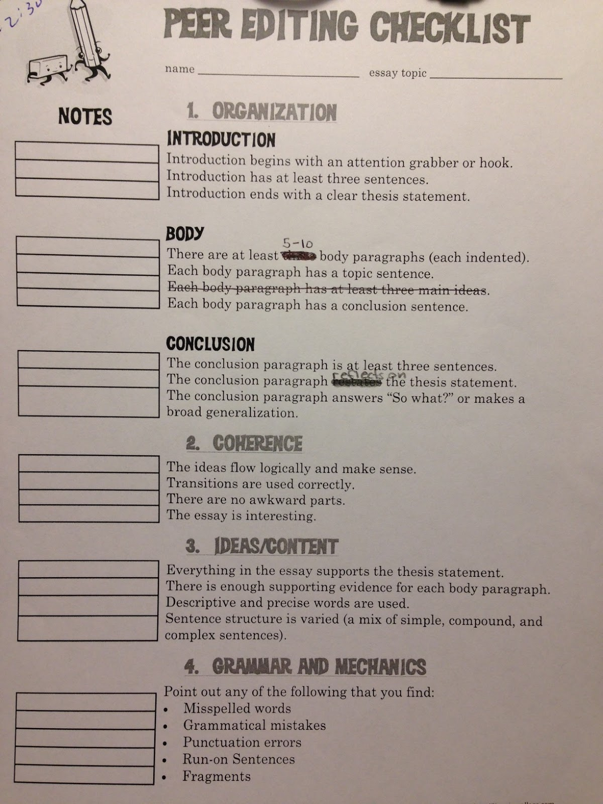 editing essay checklist Twelve common errors use this checklist as a list of reminders while you are editing your paper sentence fragments sentence sprawl misplaced and dangling modifiers.
