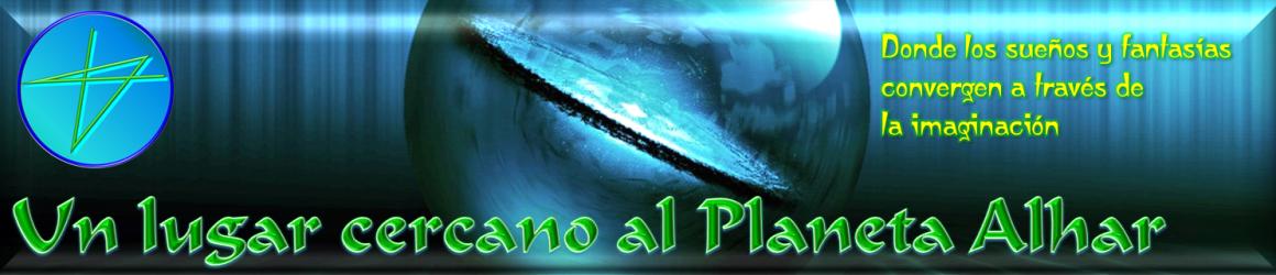 Un Lugar Cercano al Planeta Alhar