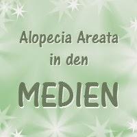 Von kreisrundem Haarausfall bzw. Alopecia Areata wird auch in den Medien berichtet.