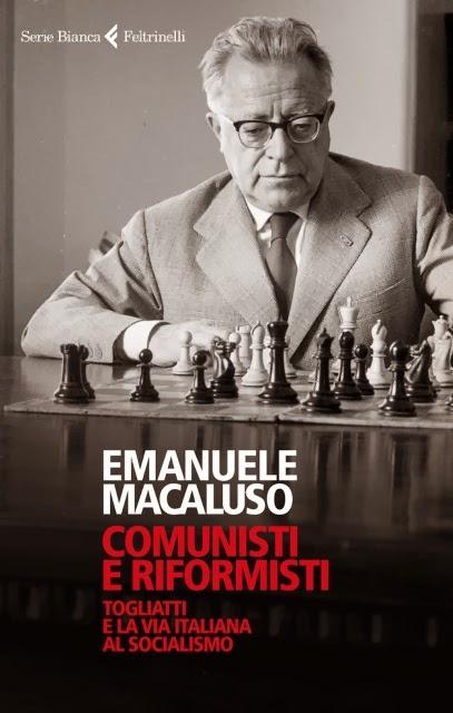 """""""COMUNISTI E RIFORMISTI"""" DI EMANUELE MACALUSO"""