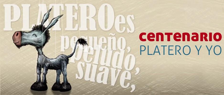 """Centenario de """" PLATERO Y YO"""""""