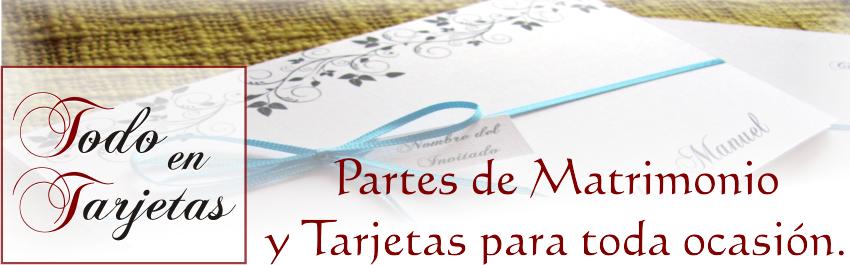 Partes de Matrimonio y Tarjetas para toda ocasión