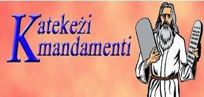 KATEKEŻI --- IL-KMANDAMENTI - THE TEN COMMANDMENTS - A CLOSER LOOK