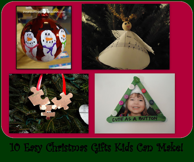 "10 Easy Christmas Gifts Kids Can Make (from Little Illuminations at ""PreK+K Sharing"")"