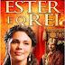 FILME ONLINE ESTER E O REI ( MUSICAL )