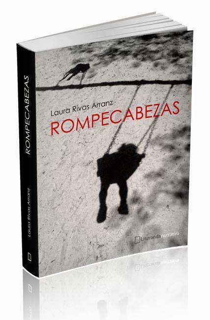 """Rompecabezas"" (novela). Laura Rivas Arranz. Ed Literanda"