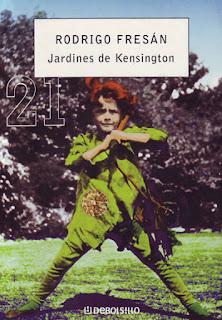 Jardines de Kensington Rodrigo Fresán