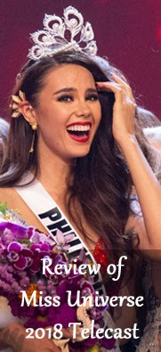 REVIEW OF THE MISS UNIVERSE 2018 TELECAST