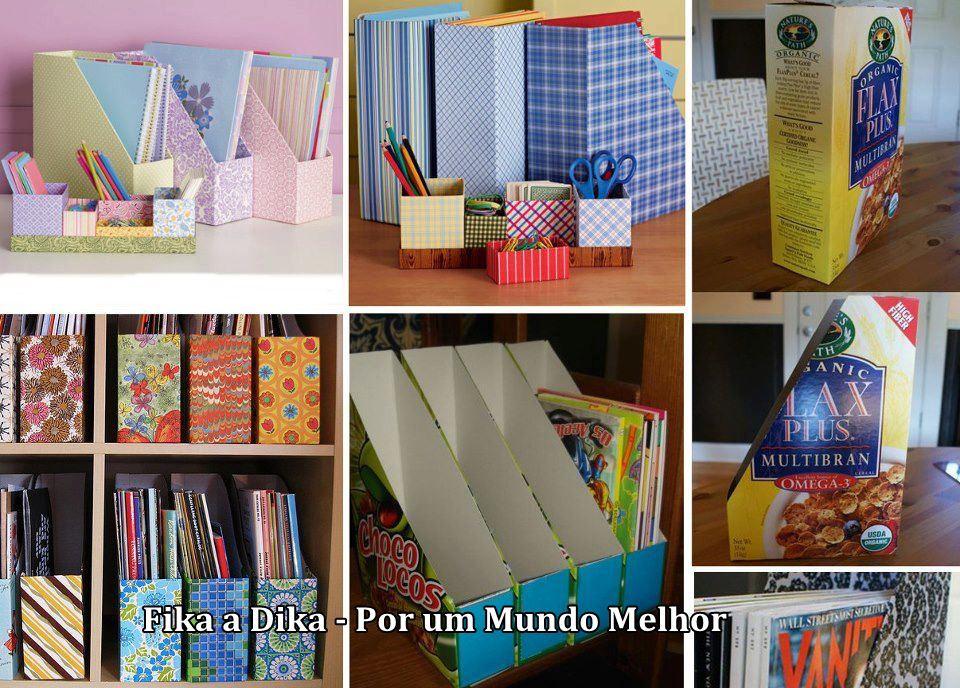 Fika a dika por um mundo melhor reciclando papel o - Ideas para organizar papeles en casa ...