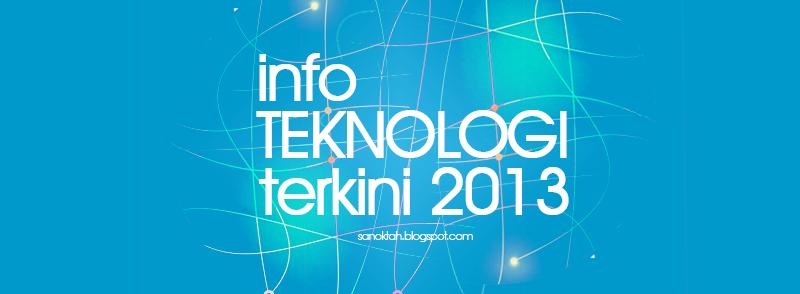 Info Teknologi Semasa dan Terkini
