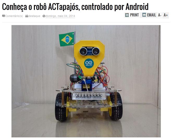 http://www.informatizado.com.br/2014/05/conheca-o-robo-actapajos-controlado-por.html