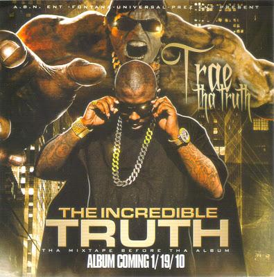 Trae-The_Incredible_Truth-(Bootleg)-2010-WEB