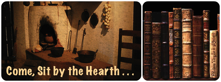 Come, Sit by the Hearth ...