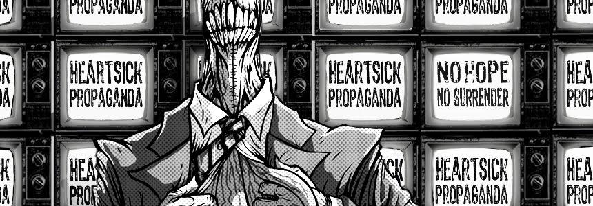 heartsick propaganda