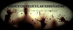 El Mayor Catálogo de Cine Zombie en Español