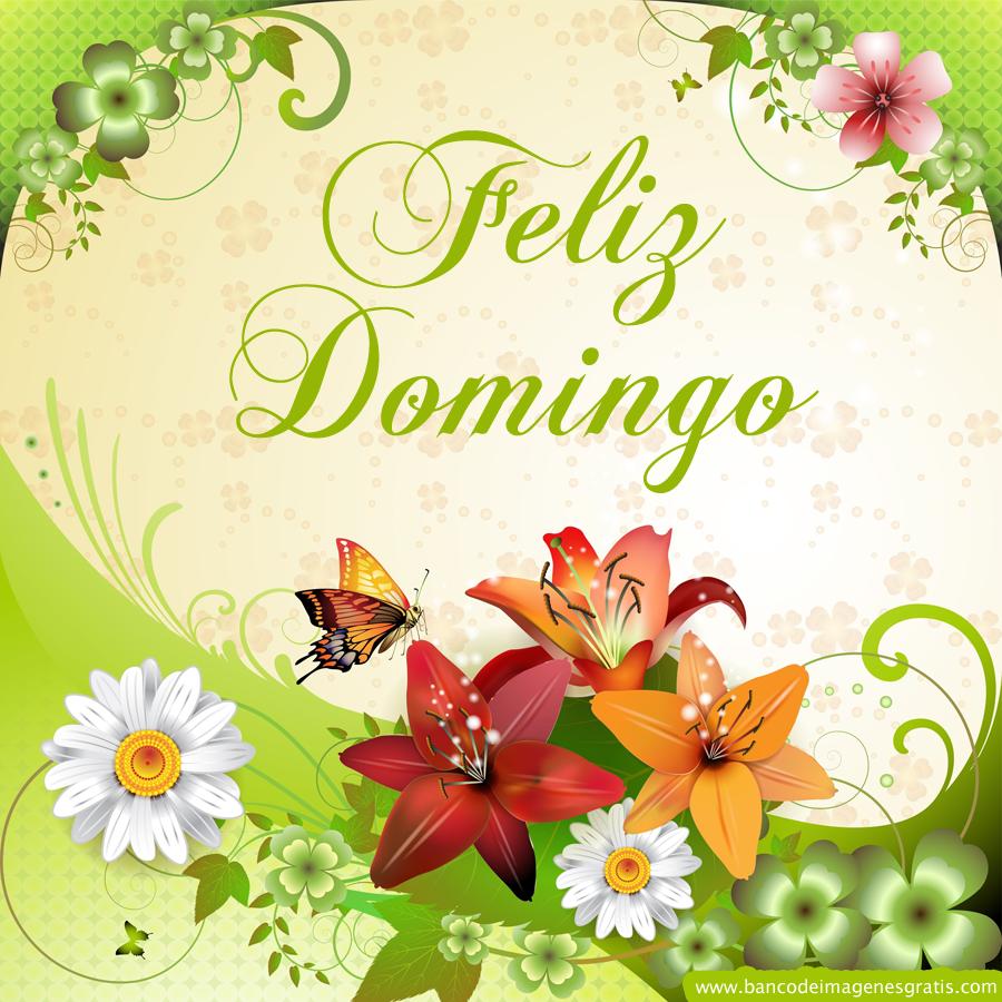 Banco de imágenes: Feliz Domingo - Imágenes con Mensajes ...