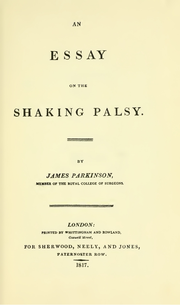 parkinson j 1817 an essay on the shaking palsy