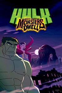 Watch Hulk: Where Monsters Dwell Online Free in HD