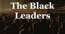 The Black Leaders