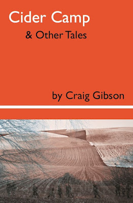 Cider Camp and Other Tales by Craig Gibson