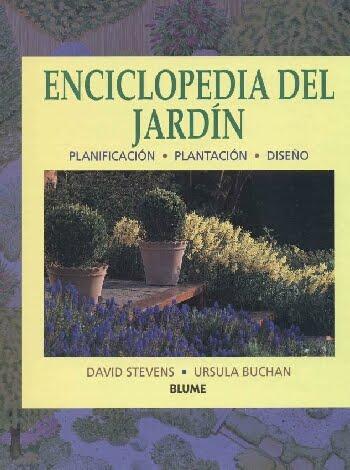 Enciclopedia Del Jardín - David Stevens - Ursula Buchan [175 MB | PDF | Español]