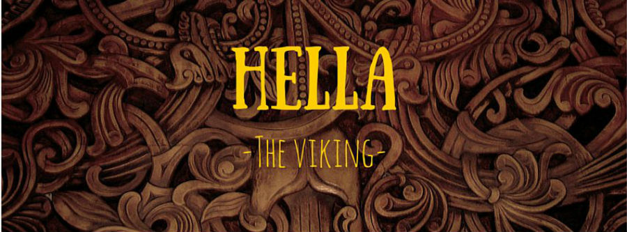 Hella, the Viking