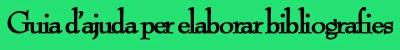 Guia d'ajuda per elaborar bibliografies