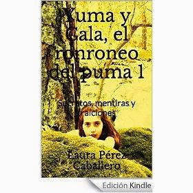 http://www.amazon.es/Yuma-Cala-ronroneo-del-puma-ebook/dp/B00JDFKLMA/ref=sr_1_fkmr0_1?s=digital-text&ie=UTF8&qid=1415558444&sr=1-1-fkmr0&keywords=yuma+y+gala