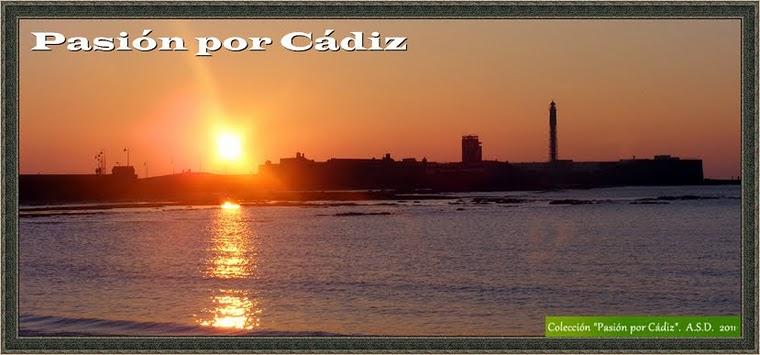 Pasión por Cádiz