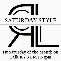 Saturday Style on Talk 107.3 FM