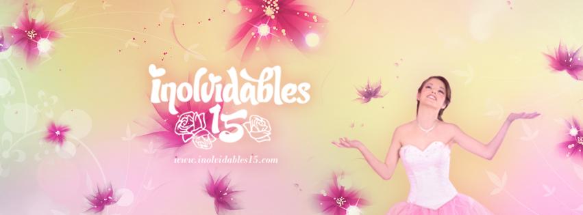 """""""INOLVIDABLES 15"""" 15 años FIESTAS DE  15 Años  Tendencias Quinceañeras"""