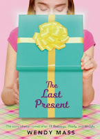 The Last Present by Wendy Mass