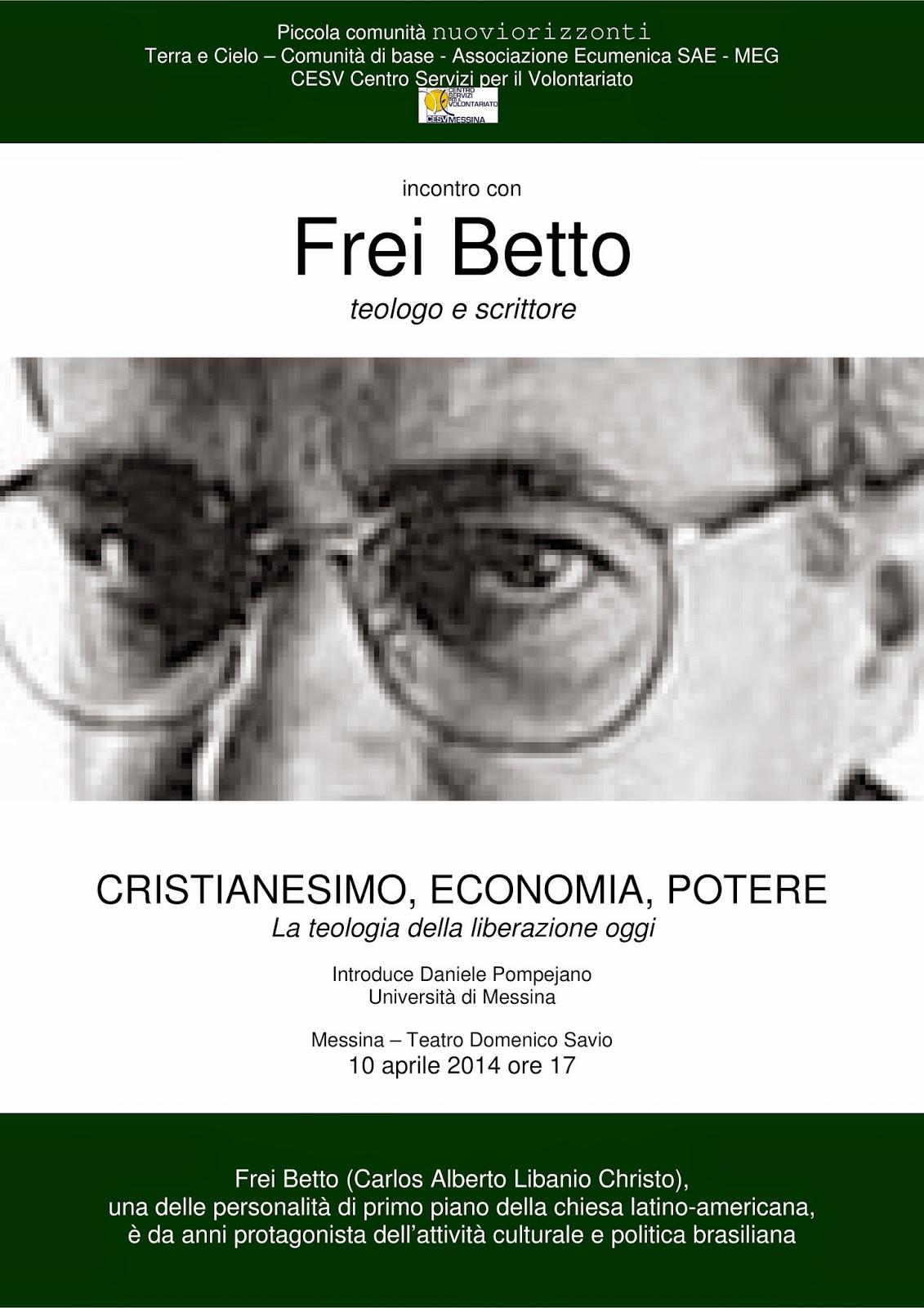 """INCONTRO CON IL TEOLOGO FREI BETTO SU """"CRISTIANESIMO, ECONOMIA, POTERE"""""""