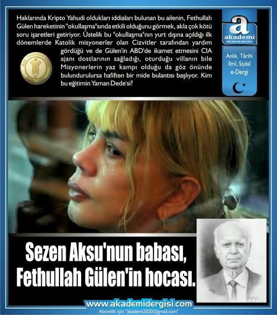 Sezen Aksu'nun babası, Fethullah Gülen'in hocası