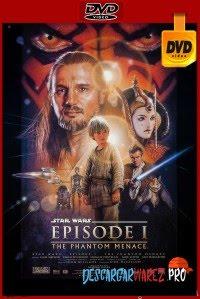 Star wars: Episodio I - La amenaza fantasma (1999) DVDRip Latino