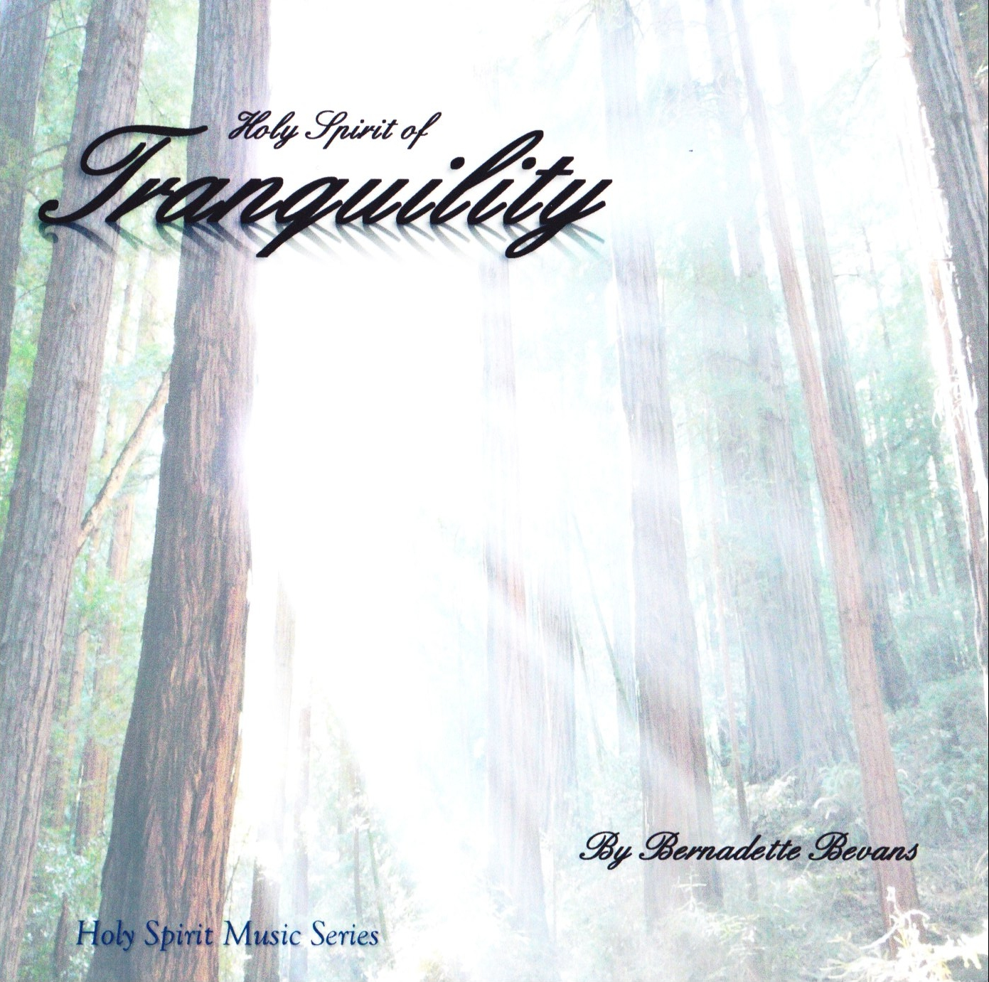 Holy Spirit of Tranquility CD