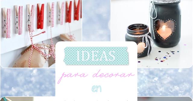 Entre sombras de colores ideas para navidad i for Decoracion del hogar 2015