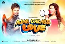 Ajab Gazabb Love Cast and Crew