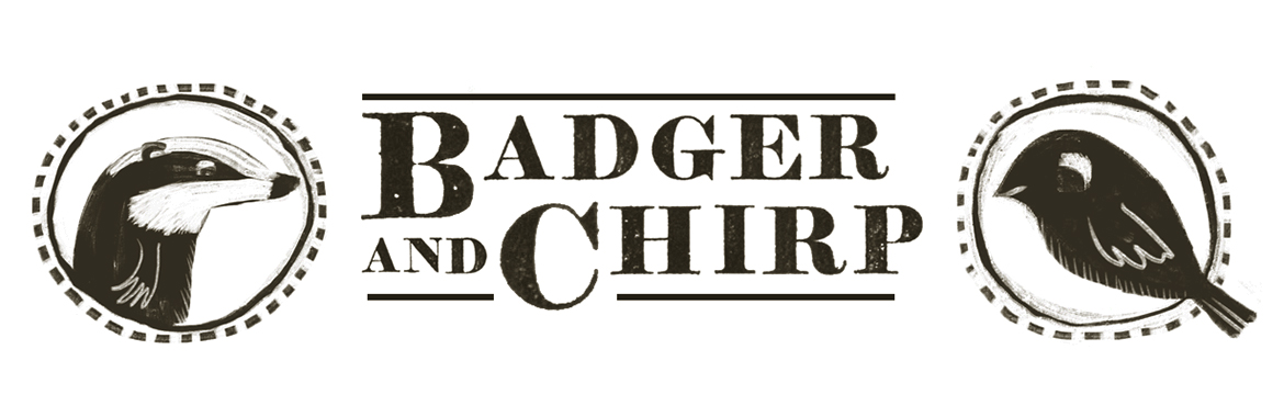 Badger and Chirp Workshops