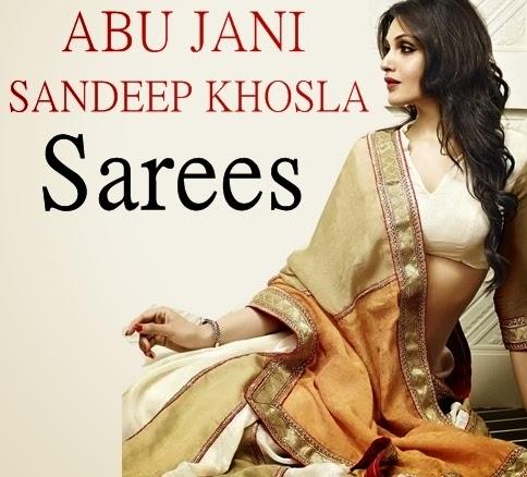 Abu Jani Sandeep Khosla Sarees Design 2014-15