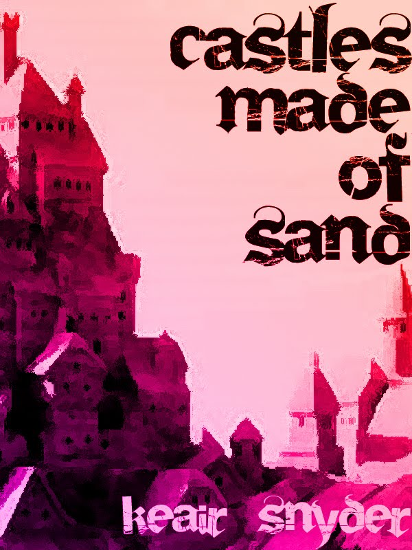 Castles Made of Sand...The Next Step