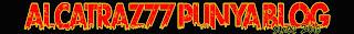 alcatraz77 punya blog...
