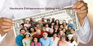 Hardware Enterpreneurs Getting into Crowdfunding