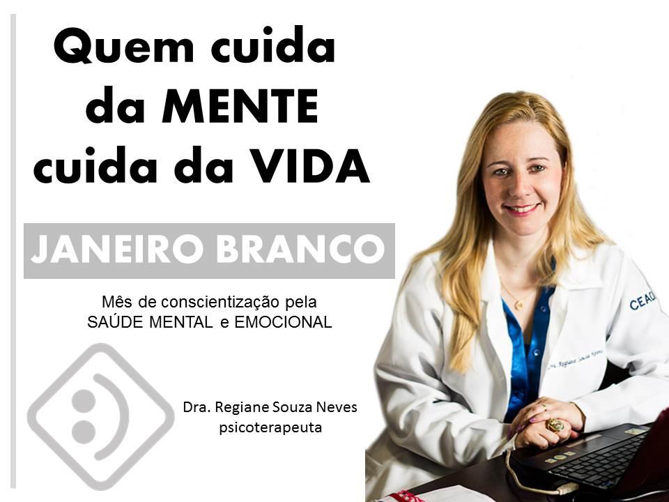 Campanha Janeiro Branco - Todos pela SAÚDE MENTAL